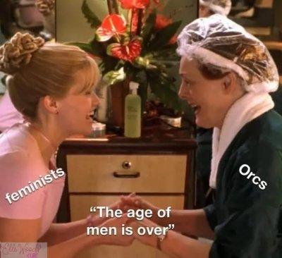 feminists-orcs-the-age-of-men-is-over-meme
